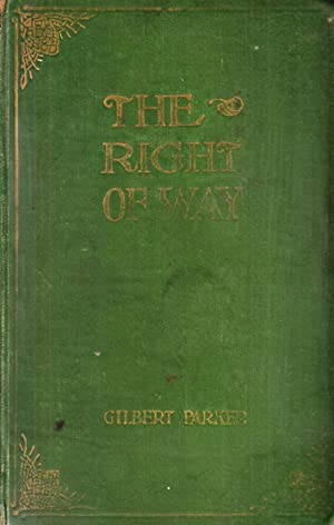 The Right of Way: Parker, Gilbert