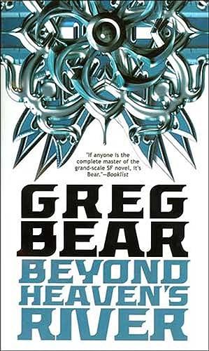 Beyond Heaven's River: Bear, Greg