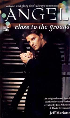 Close to the Ground (Angel)