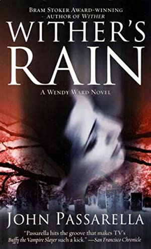 Wither's Rain : A Wendy Ward Novel