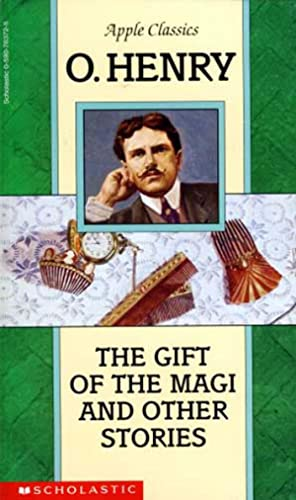 The Gift of the Magi and Other: O. Henry