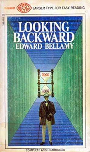 an analysis of looking backward by edward bellamy Looking backward: 2000-1887 [edward bellamy] on amazoncom free  shipping on qualifying offers looking backward 2000–1887 is a utopian science .