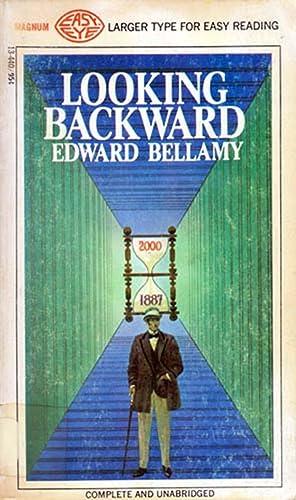 Edward bellamy looking backward ignored women