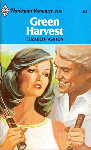 Green Harvest (Harlequin Romance #2116): Ashton, Elizabeth