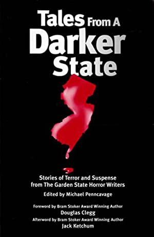Tales from a Darker State : Stories of Terror and Suspense from The Garden State Horror Writers