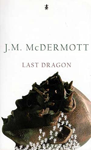 Last Dragon: McDermott, J. M.