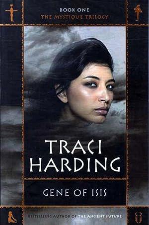 Gene of Isis (Mystique Trilogy #1): Harding, Tracy