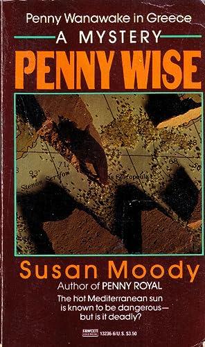 Penny Wise (Penny Wanawake #5): Moody, Susan