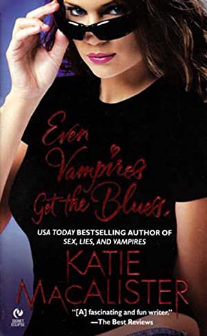 Even Vampires Get the Blues (The Dark Ones, #4)