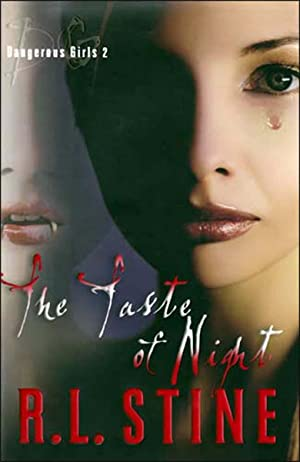 The Taste of Night (Dangerous Girls, No. 2)