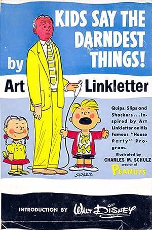 Kids Say The Darndest Things!: Linkletter, Art; Disney,