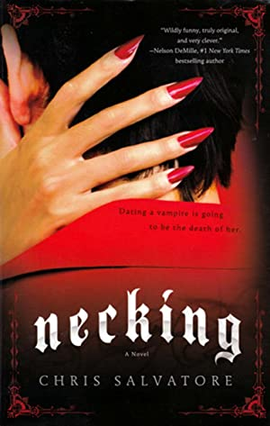 Necking: A Novel