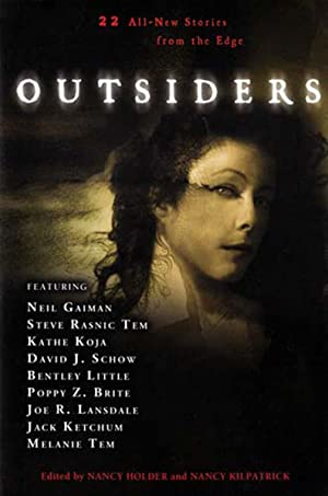 Outsiders: 22 All-New Stories From the Edge: Holder, Nancy (editor);