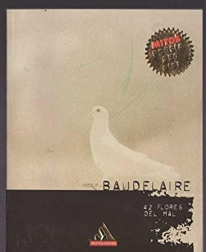 42 FLORES DEL MAL: BAUDELAIRE, CHARLES