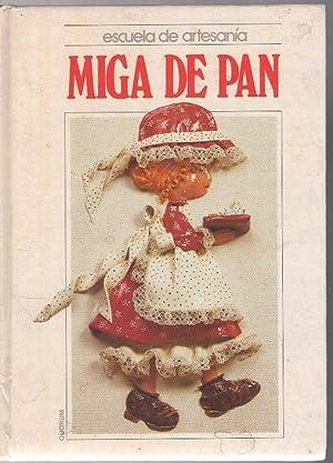 MIGA DE PAN: VARIOS