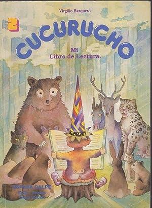 CUCURUCHO. MI LIBRO DE LECTURA: BARQUERO, VIRGILIO