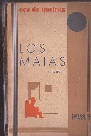 LOS MAIAS III. EPISODIOS DE LA VIDA: QUEIROZ, ECA DE