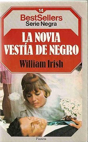 LA NOVIA VESTIDA DE NEGRO: WILLIAM IRISH (CORNELL WOOLRICH)