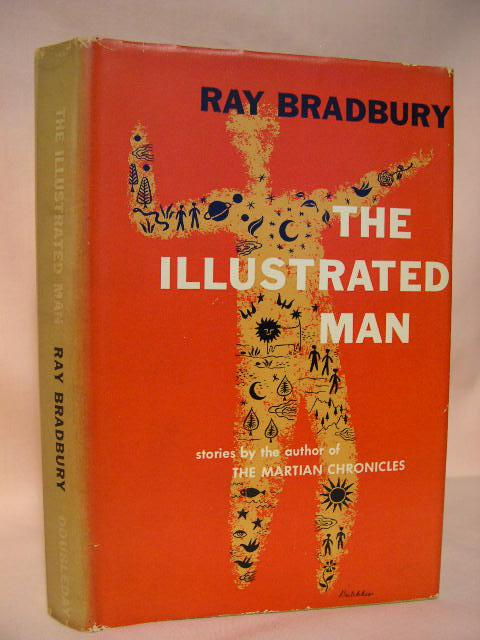 THE ILLUSTRATED MAN: Bradbury, Ray