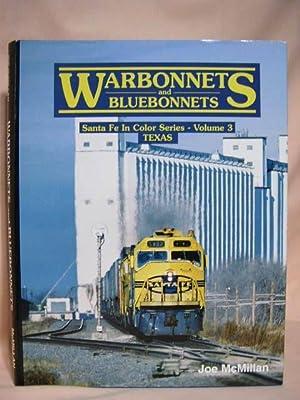 WARBONNETS AND BLUEBONNETS; SANTA FE IN COLOR: McMillan, Joe