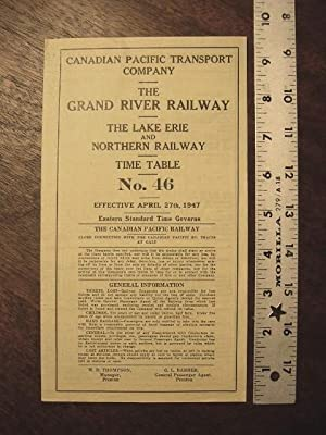 CANADIAN PACIFIC TRANSPORT COMPANY - THE GRAND RIVER RAILWAY - THE LAKE ERIE AND NORTHERN RAILWAY -...