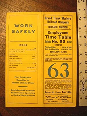 GRAND TRUNK WESTERN RAILROAD COMPANY, CHICAGO DIVISION, EMPLOYEES TIME TABLE NO. 63