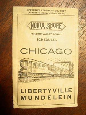 """NORTH SHORE LINE """"SKOKIE VALLEY ROUTE"""" SCHEDULES, CHICAGO, LIBERTYVILLE, MUNDELEIN; ..."""