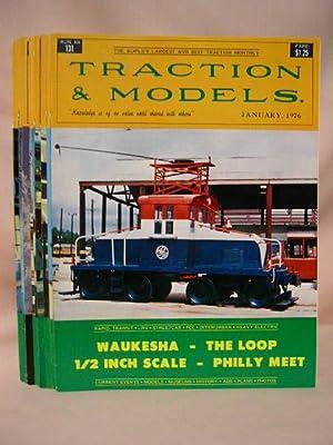 TRACTION & MODELS #s 131 THRU 142; JANUARY, 1976, VOLUME 11, NO. 11, THRU DECEMBER 1976, VOLUME...