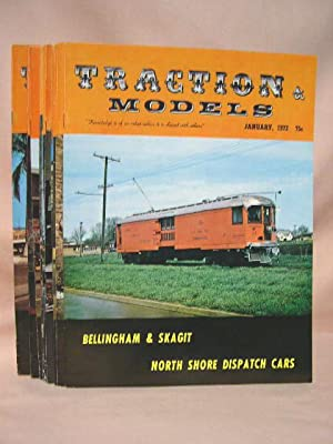 TRACTION & MODELS; JANUARY, 1972, VOLUME 7, NO. 11 THRU AUGUST, 1972, VOLUME 8, NO. 6, AND ...