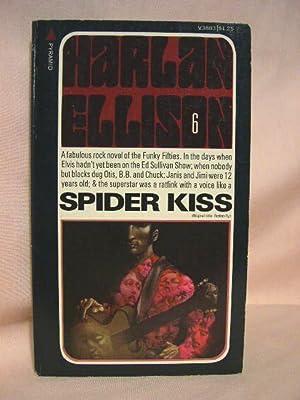 SPIDER KISS [Original title; ROCKABILLY]: Ellison, Harlan