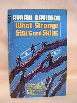WHAT STRANGE STARS AND SKIES: Davidson, Avram