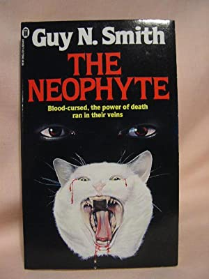 THE NEOPHYTE: Smith, Guy N.