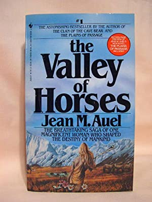 THE VALLEY OF HORSES: Auel, Jean M.