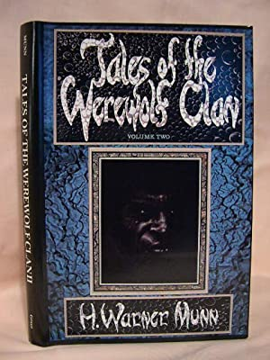 TALES OF THE WEREWOLF CLAN; VOLUME II [TWO], THE MASTER GOES HOME: Munn, H. Warner