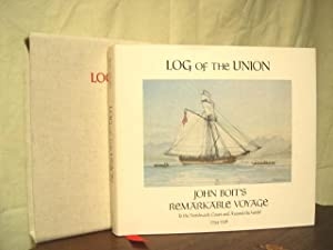 LOG OF THE UNION: JOHN BOIT'S REMARKABLE VOYAGE TO THE NORTHWEST COAST AND AROUND THE WORLD ...