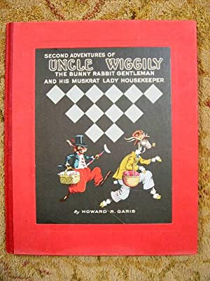SECOND ADVENTURES OF UNCLE WIGGILY: THE BUNNY: Garis, Howard R.