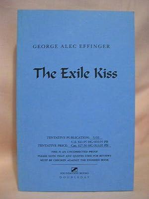 THE EXILE KISS: Effinger, George Alec
