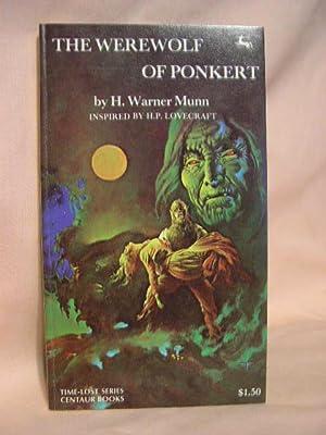 THE WEREWOLF OF PONKERT: Munn, H. Warner