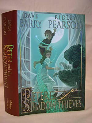 PETER AND THE SHADOW THIEVES: Barry, Dave, and Ridley Pearson