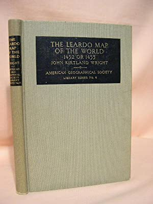 THE LEARDO MAP OF THE WORLD 1452 OR 1453; in the collections of the american geographical society: ...