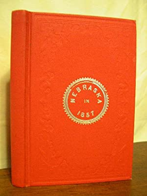 NEBRASKA IN 1857: Woolworth, James M.