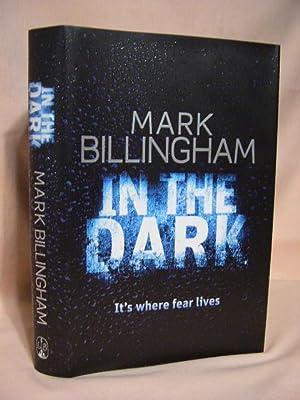 IN THE DARK: Billingham, Mark