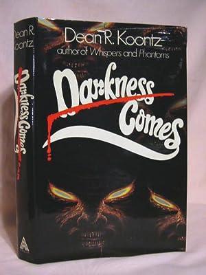 DARKNESS COMES [DARKFALL]: Koontz, Dean R.