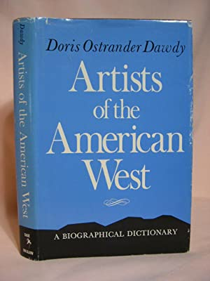 ARTISTS OF THE AMERICAN WEST; A BIOGRAPHICAL DICTIONARY: Dawdy, Doris Ostrander