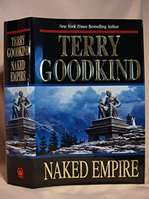 NAKED EMPIRE: Goodkind, Terry
