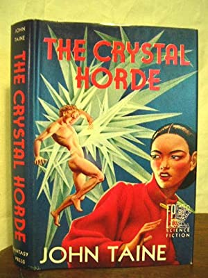 THE CRYSTAL HORDE: Taine, John (Eric Temple Bell)