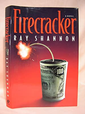 FIRECRACKER: Shannon, Ray [pseudonym of Gar Anthony Haywood]