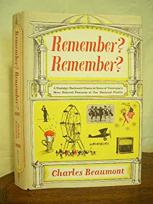 REMEMBER? REMEMBER?: Beaumont, Charles