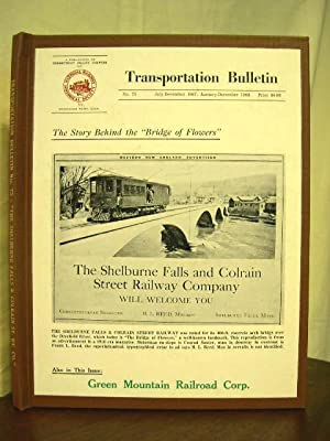 "THE STORY BEHIND THE ""BRIDGE OF FLOWERS"": TRANSPORTATION BULLETIN NO. 75, JULY-DECEMBER, ..."