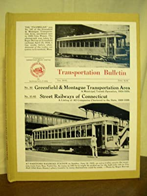 GREENFIELD & MONTAGUE TRANSPORTATION AREA; STREET RAILWAYS OF CONNECTICUT: TRANSPORTATION ...